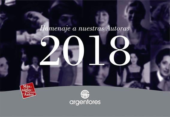 Gran repercusión del almanaque ´2018 de Argentores en honor a notables autoras argentinas