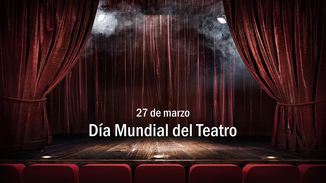 El teatro celebra su día en todo el mundo